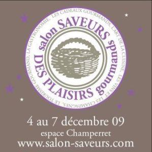 Salon Saveurs des Plaisirs Gourmands Paris décembre 2009